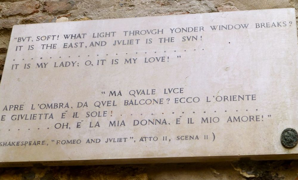 Shakespeare quote, outside the Cappelleti's home where Shakespeare's Juliet lived inVerona, Italy